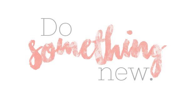 do-something-new